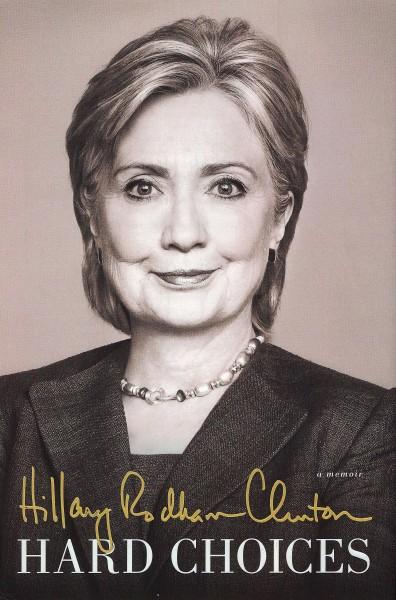 """Hillary Clinton's New Book """"Hard Choices"""""""
